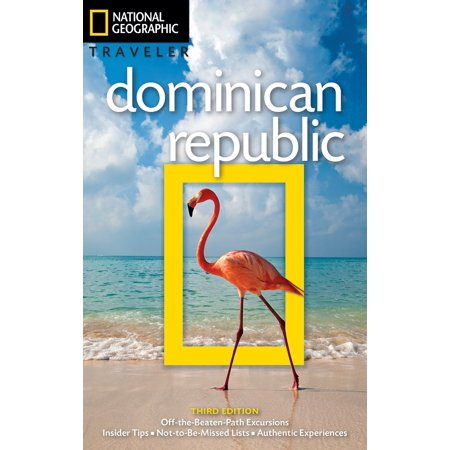 National geographic traveler: dominican republic, 3rd edition: