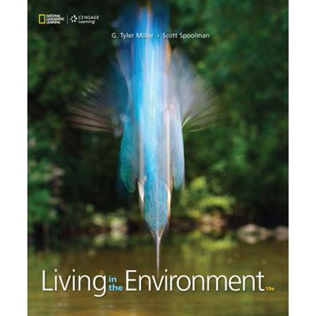 Living in the Environment (Miller Spoolman Living In The Environment 16th Edition)
