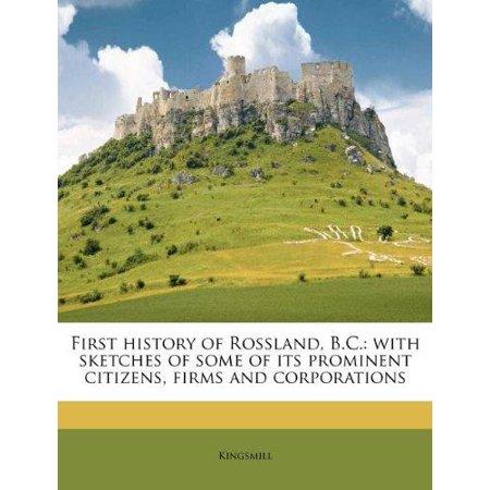 First History of Rossland, B.C. - Walmart.com