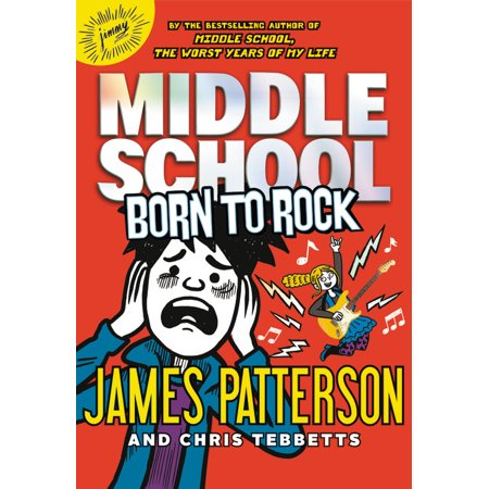 Middle School: Born to Rock (Hardcover)