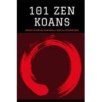 101 Zen Koans: Short Stories for Daily Zen (Illustrated) (Paperback)