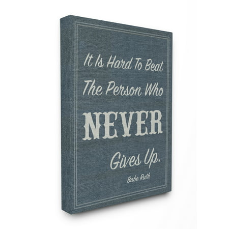 The Kids Room by Stupell Never Give Up Babe Ruth Oversized Stretched Canvas Wall Art, 24 x 1.5 x 30 (Kids Babe Ruth Costume)