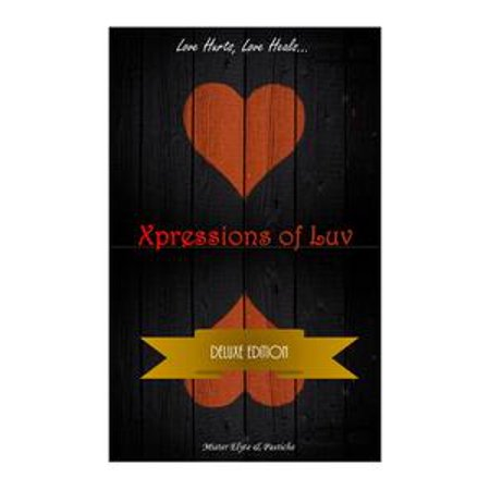 Xpressions of Luv: Deluxe Edition - eBook