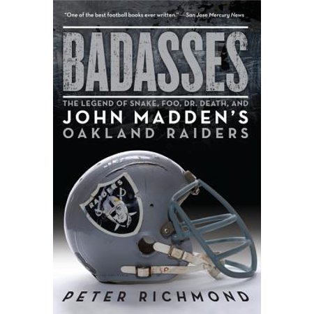 Badasses : The Legend of Snake, Foo, Dr. Death, and John Madden's Oakland - Halloween 6 Johns Death