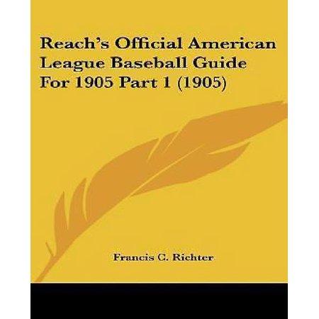 American League Official Baseball - Reach's Official American League Baseball Guide for 1905 Part 1 (1905)