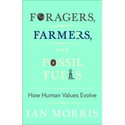 Foragers, Farmers, and Fossil Fuels - eBook