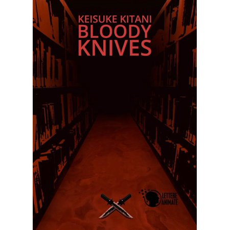 Bloody Knife (Bloody knives - eBook)