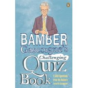 Bamber Gascoigne's Challenging Quiz Book - eBook