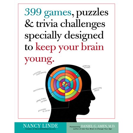 399 Games, Puzzles & Trivia Challenges Specially Designed to Keep Your Brain Young. - Paperback