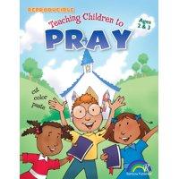 Teaching Children to Pray: Teaching Children to Pray Ages 2-3 (Paperback)