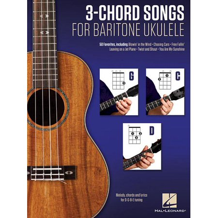 3-Chord Songs for Baritone Ukulele (G-C-D): Melody, Chords and Lyrics for D-G-B-E Tuning (Paperback) (Halloween Song Lyrics And Chords)