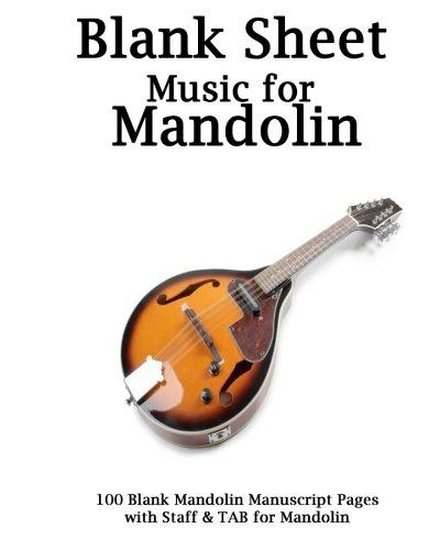 Blank SHeet Music for Mandolin Notebook: 100 Blank Manuscript Music Pages with Staff and... by
