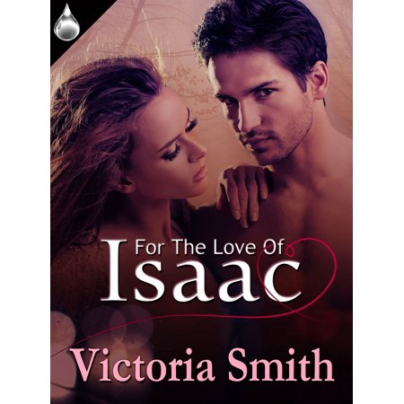Issac Love Boat (For the Love of Isaac - eBook)