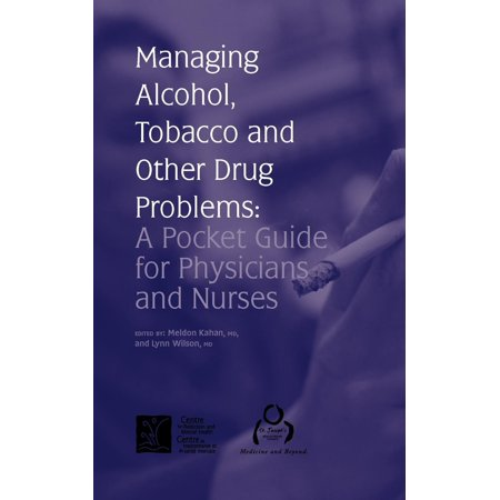 Other Alcohol - Managing Alcohol, Tobacco and Other Drug Problems : A Pocket Guide for Physicians and Nurses