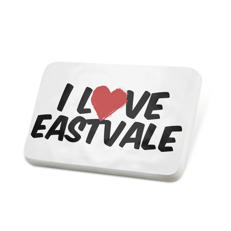 Porcelein Pin I Love Eastvale Lapel Badge – NEONBLOND