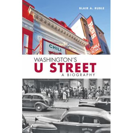 Washingtons U Street  A Biography
