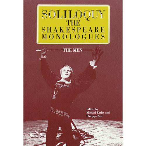 Soliloquy!  the Shakespeare Monologues
