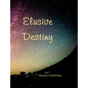 Elusive Destiny - eBook