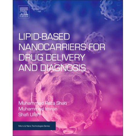 Lipid Based Nanocarriers For Drug Delivery And Diagnosis