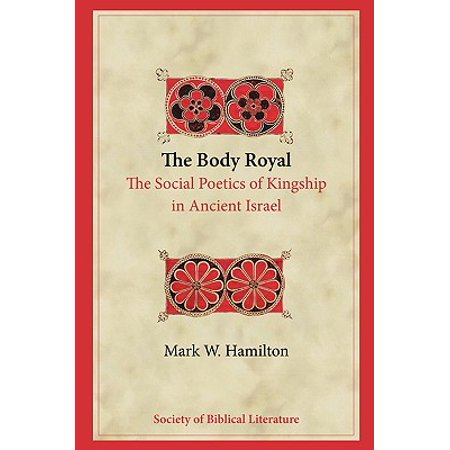 Biblical Interpretation: The Body Royal