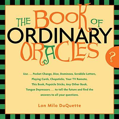 The Book Of Ordinary Oracles: Use Pocket Change, Popsicle Sticks, a TV Remote, this Book, and More to Predict the Future and Answer Your Questions - eBook](Halloween Projects With Popsicle Sticks)