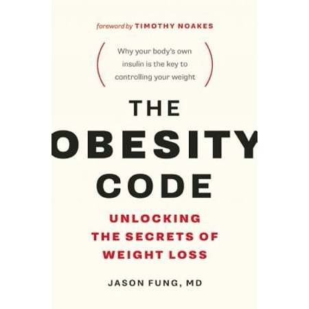 - The Obesity Code : Unlocking the Secrets of Weight Loss
