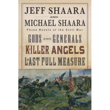 The Civil War Trilogy 3-Book Boxset (Gods and Generals, The Killer Angels, and The Last Full Measure) - eBook ()