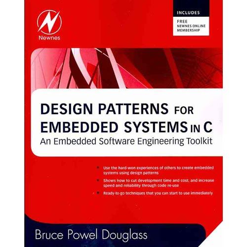 Design Patterns for Embedded Systems in C: An Embedded Software Engineering Toolkit