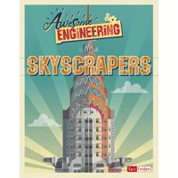 Awesome Engineering: Awesome Engineering Skyscrapers (Hardcover)
