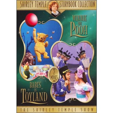 Shirley Temple Storybook Collection: Winnie The Pooh / Babes In Toyland