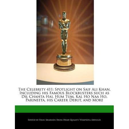 The Celebrity 411 : Spotlight on Saif Ali Khan, Including His Famous Blockbusters Such as DIL Chahta Hai, Hum Tum, Kal Ho Naa Ho, (Shah Rukh Khan Kal Ho Naa Ho)