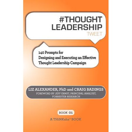 # Thought Leadership Tweet Book01 : 140 Prompts for Designing and Executing an Effective Thought Leadership