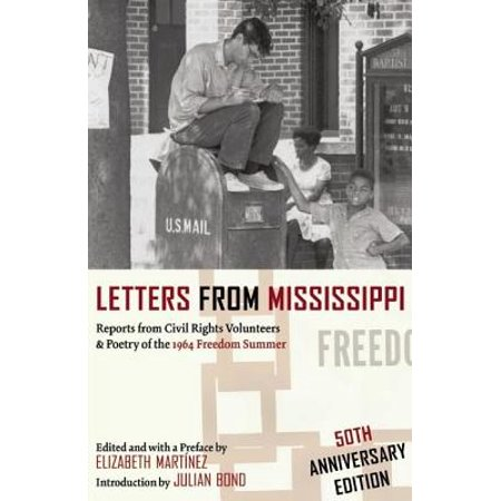 Letters from Mississippi : Reports from Civil Rights Volunteers & Poetry of the 1964 Freedom