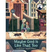 Maybe God Is Like That Too (Hardcover)