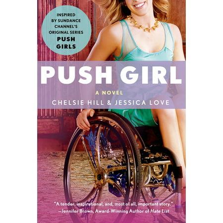 Push Girl : A Novel - Teen Puss