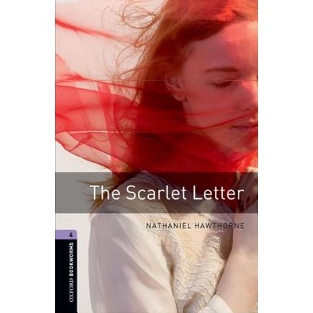 Oxford Bookworms Library: The Scarlet Letter : Level 4: 1400-Word