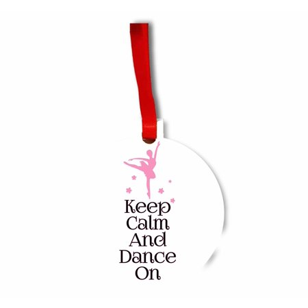 keep calm and dance on ballerina Hanging Hardboard Round Shaped Tree Ornament - (Flat) - Holiday - Christmas - Tm - Made in the - Dance Ornaments