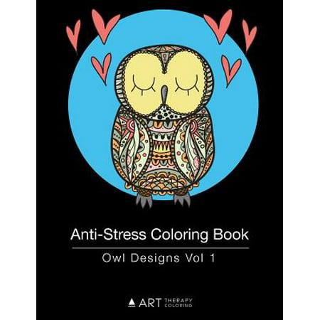 Anti-Stress Coloring Book : Owl Designs Vol 1
