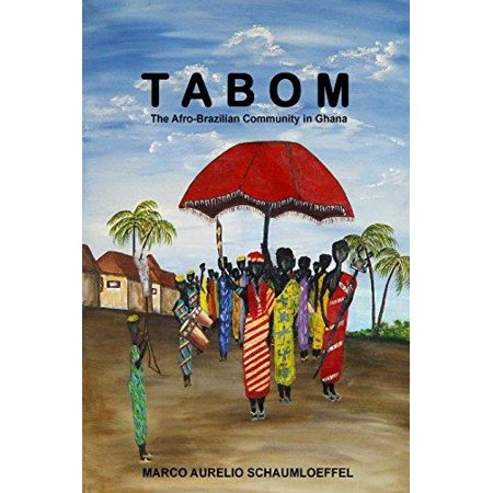 Tabom  The Afro Brazilian Community In Ghana