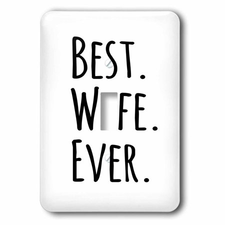 3dRose Best Wife Ever - fun romantic married wedded love gifts for her for anniversary or Valentines day - Single Toggle Switch