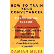 How To Train Your Conveyancer - eBook
