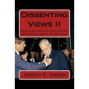 Dissenting Views II