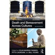 Death and Bereavement Across Cultures - eBook