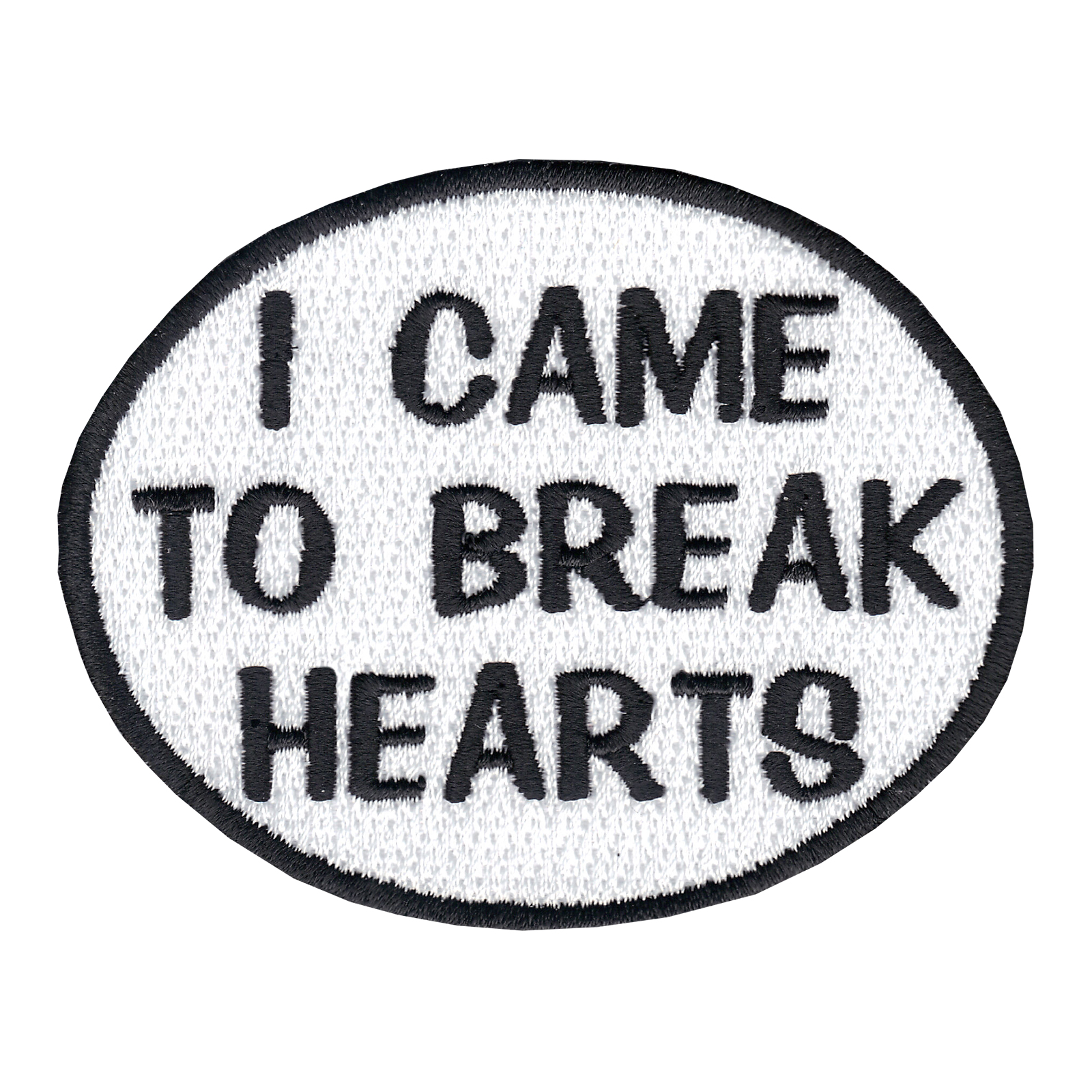 I Came To Break Hearts Oval Iron On Applique Patch