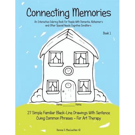 Connecting memories book 1 a coloring book for adults Coloring books for adults with dementia