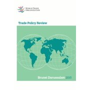 Trade Policy Review 2015: Brunei Darussalem (Paperback)