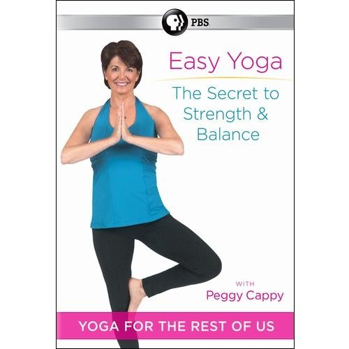 Peggy Cappy: Easy Yoga - The Secret To Strength And Balance