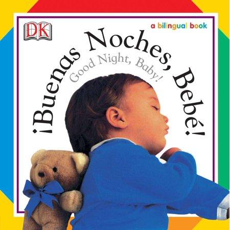 Buenas Noches, Bebe! / Good Night, Baby!