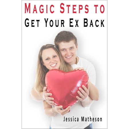 Magic Steps To Get Your Ex Back - eBook