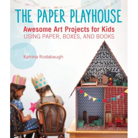 The Paper Playhouse Awesome Art Projects For Kids Using Paper Boxes And Books